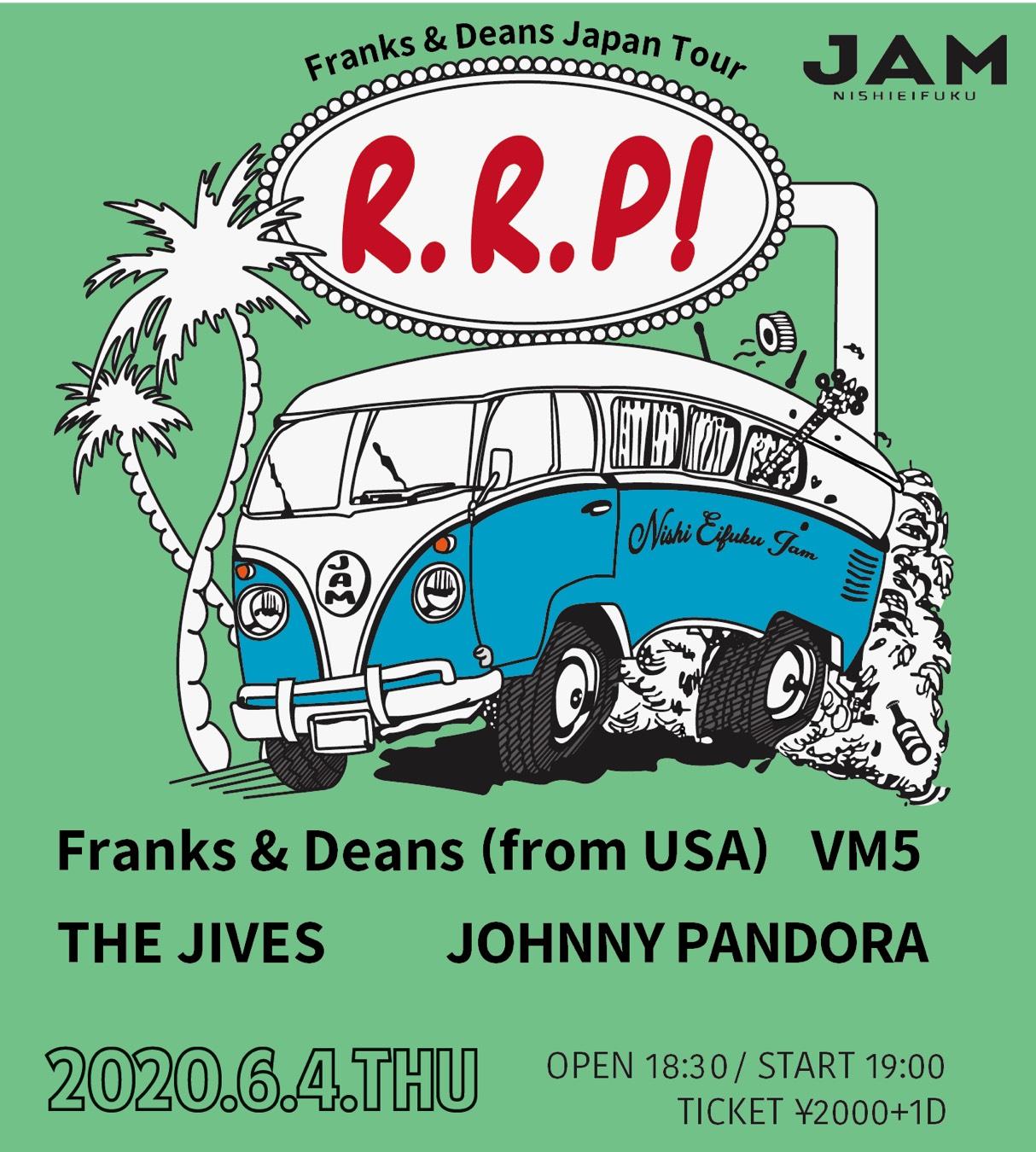 R.R.P!  -Franks&Deans Japan Tour- class=